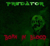Predator - Born In Blood